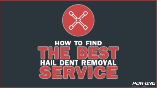 How to find the best hail dent removal service