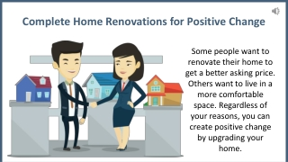 Complete Home Renovations for Positive Change