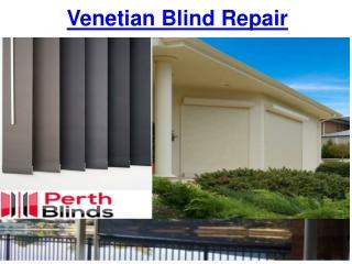 Venetian Blind Repair