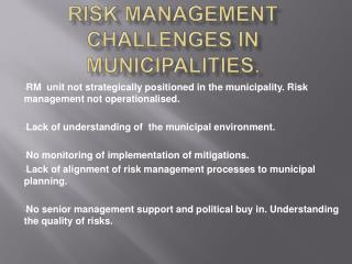 Risk management challenges in Municipalities.