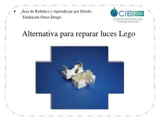 Alternativa para reparar luces Lego