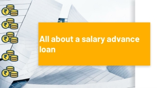 All about a salary advance loan