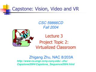 Capstone: Vision, Video and VR