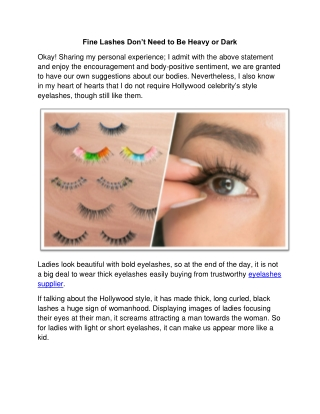 Fine Lashes Don't Need to Be Heavy or Dark