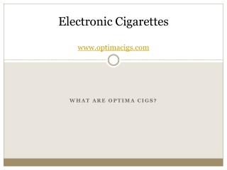 What are Optima Cigs?