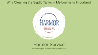 Why Cleaning the Septic Tanks in Melbourne Is Important?