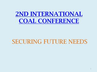 2ND INTERNATIONAL  COAL CONFERENCE