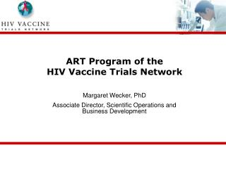 ART Program of the  HIV Vaccine Trials Network
