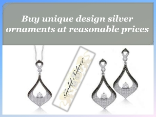 Buy unique design silver ornaments at reasonable prices