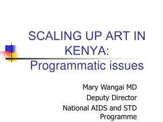 SCALING UP ART IN KENYA:  Programmatic issues