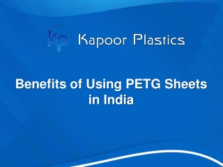 Benefits of Using PETG Sheets in India