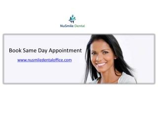 Book Same Day Appointment - nusmiledentaloffice