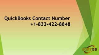 Connect with QuickBooks Contact Number 1-833-422-8848 to get the best support.