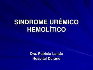 SINDROME URÉMICO HEMOLÍTICO