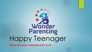 Happy Teenager - The Ultimate Guide of Happiness for your Teenager