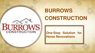 Burrows Construction: One-Stop Solution for Home Renovations