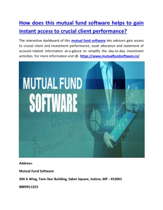How does this mutual fund software helps to gain instant access to crucial client performance?