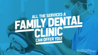 All The Services A Family Dental Clinic Can Offer You