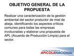 OBJETIVO GENERAL DE LA PROPUESTA