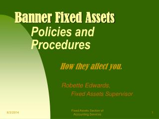 Banner Fixed Assets  Policies and  Procedures