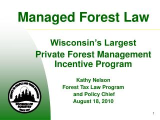 Managed Forest Law