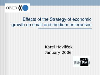 Effects of the Strategy of economic growth on small and medium enterprises