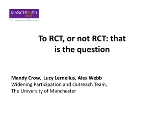 To RCT, or not RCT: that is the question