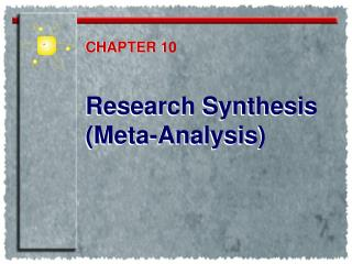 Research Synthesis (Meta-Analysis)