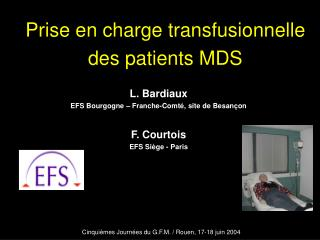 Prise en charge transfusionnelle  des patients MDS