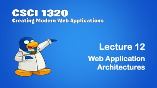 Lecture 12 Lecture 12 Web Application Web Application Architectures Architectures