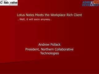 Lotus Notes Meets the Workplace Rich Client