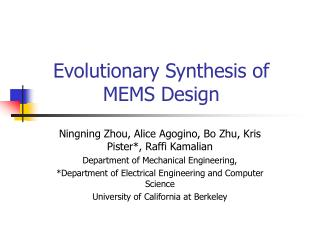 Evolutionary Synthesis of MEMS Design