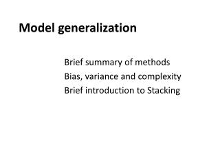 Model generalization