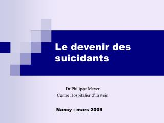 Le devenir des suicidants