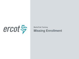 MarkeTrak Training Missing Enrollment