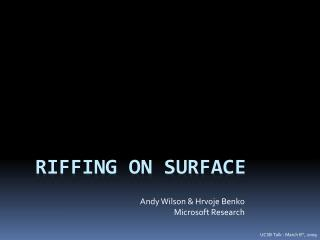 Riffing on Surface