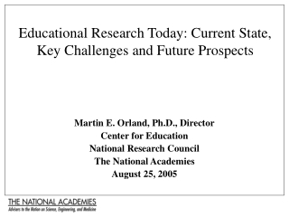 Educational Research Today: Current State, Key Challenges and Future Prospects