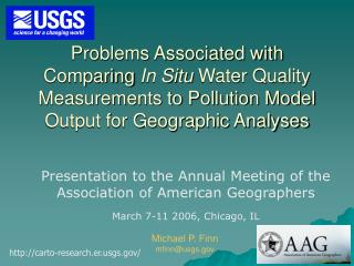 Problems Associated with Comparing In Situ Water Quality Measurements to Pollution Model Output for Geographic Analyses