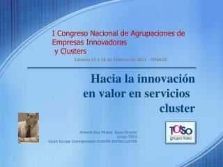 I Congreso Nacional de Agrupaciones de Empresas Innovadoras  y  Clusters