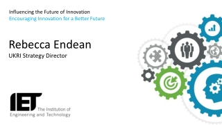 Influencing the Future of Innovation Encouraging Innovation for a Better Future