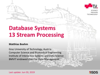 Database Systems 13 Stream Processing