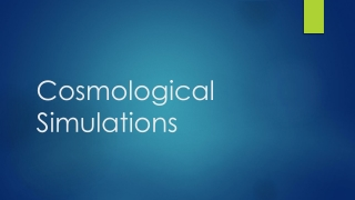Cosmological Simulations