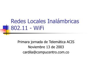 Redes Locales Inal mbricas 802.11 - WiFi