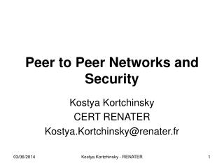 Peer  to Peer Networks and Security