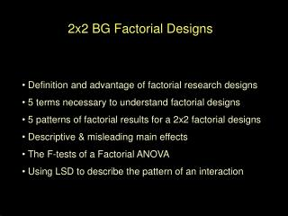 2x2 BG Factorial Designs