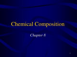 Chemical Composition Chapter 8