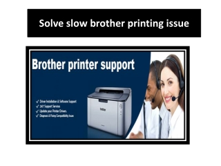 Solve Slow Brother Printing Issue
