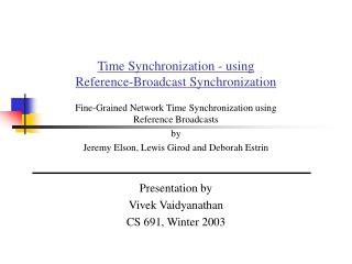 Time Synchronization - using  Reference-Broadcast Synchronization