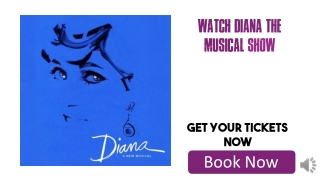 Diana The Musical Tickets Discount