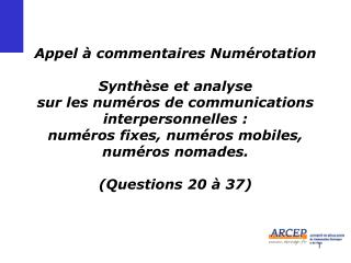 Appel   commentaires Num rotation  Synth se et analyse  sur les num ros de communications interpersonnelles :  num ros f